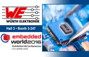 Würth Elektronik eiSos, embedded world, Würth Elektronik